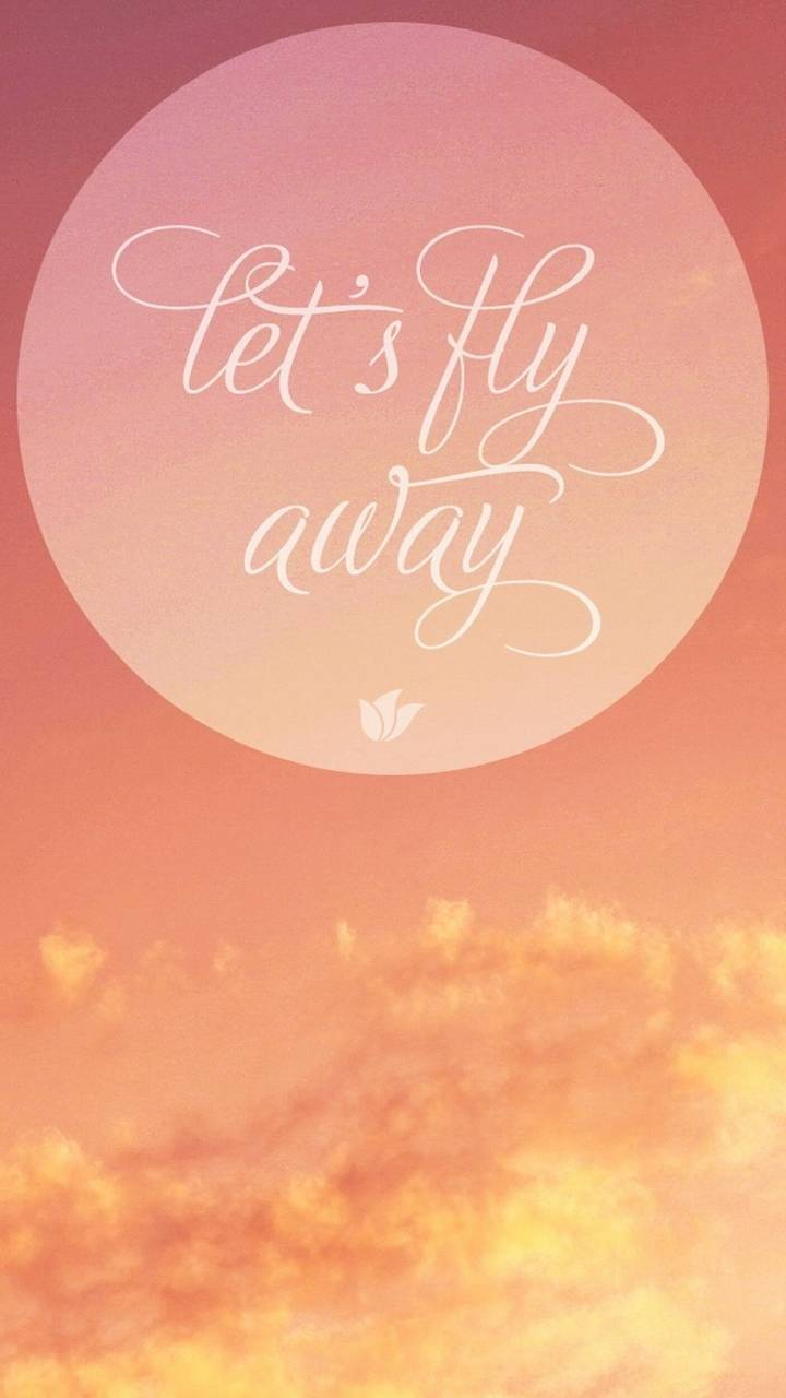 lets fly away wallpaper by indigolaend 96 free on zedge