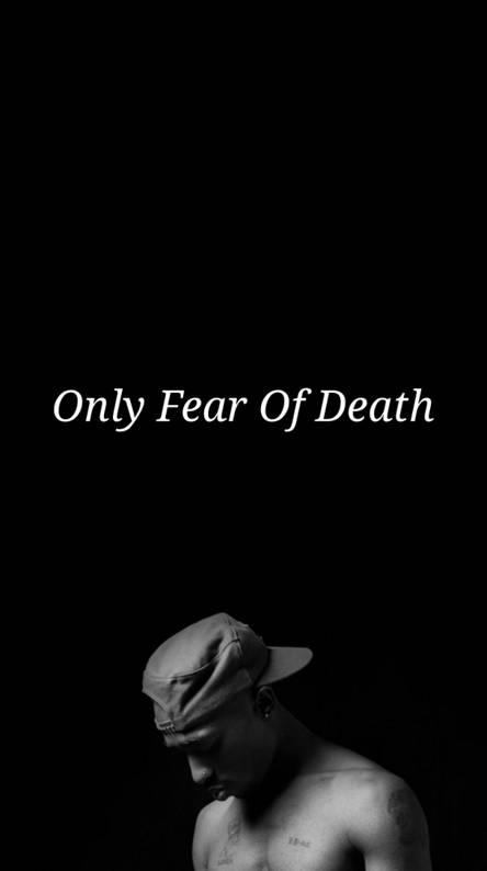 2Pac Fear