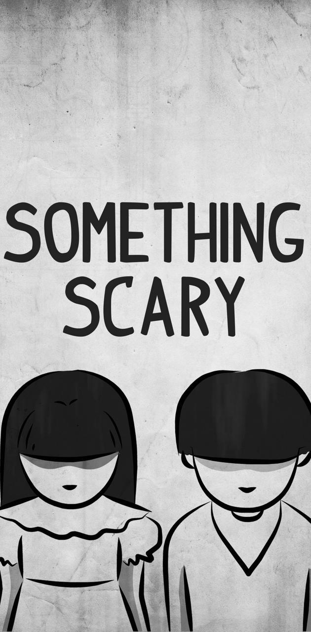 Something Scary 3