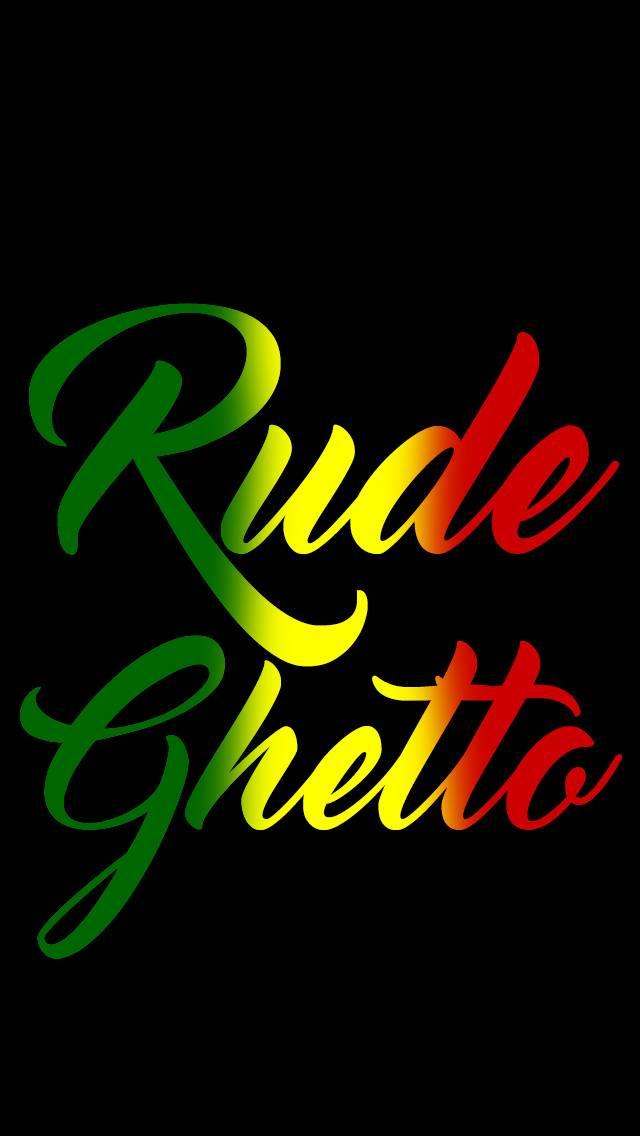 Rude Ghetto