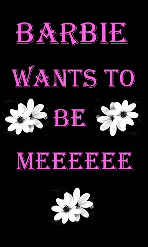 Barbie Wants To B Me